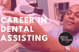 Career in dental assisting